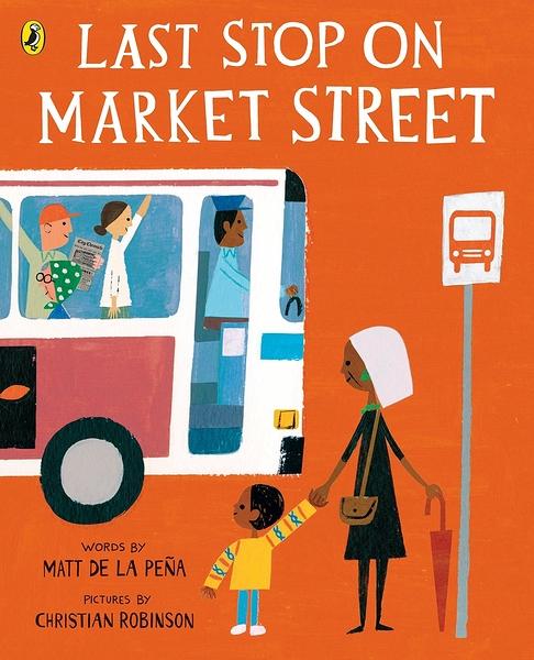 【市場街最後一站-原文版】LAST STOP ON MARKET STREET /英國繪本《主題:想像.友誼》