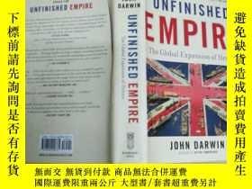 二手書博民逛書店Unfinished罕見Empire: The Global E