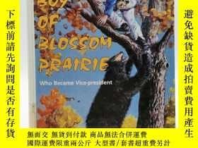 二手書博民逛書店The罕見Boy of Blossom Prairie Who Became Vice-President 英文原