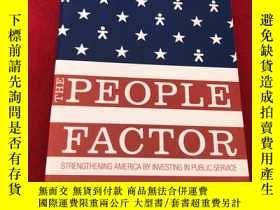二手書博民逛書店The罕見People Factor: Strengthening America by Investing in