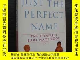 二手書博民逛書店Just罕見the perfect name (The comp