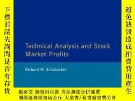 二手書博民逛書店Technical罕見Analysis And Stock Market Profits-技術分析與股票市場收益奇