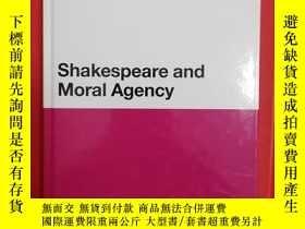 二手書博民逛書店Shakespeare罕見and Moral Agency (莎