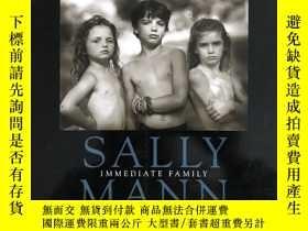 二手書博民逛書店sally罕見mann:Immediate Family 親密家庭Y374206 sally mann ape