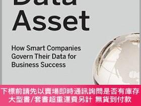 二手書博民逛書店預訂The罕見Data Asset: How Smart Companies Govern Their Data