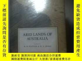 二手書博民逛書店ARID罕見LANDS OF AUSTRALIAY21714