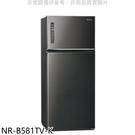 【南紡購物中心】Panasonic國際牌【NR-B581TV-K】579公升雙門變頻冰箱晶漾黑