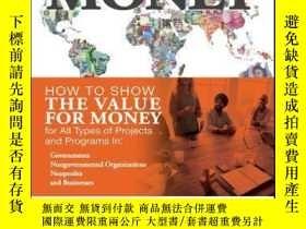 二手書博民逛書店Value罕見for Money: How to Show the Value for Money for All