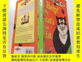 二手書博民逛書店Help!my罕見cat s too fat:救命啊!我的貓太胖了Y212829
