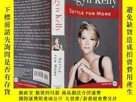 二手書博民逛書店罕見Settle for MoreY256977 Megyn Kelly HarperLuxe ISBN:97