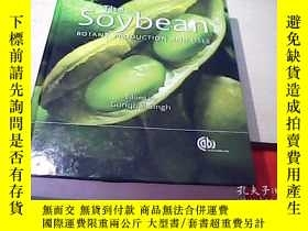 二手書博民逛書店Soybean:Botany,Production罕見and U