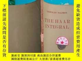 二手書博民逛書店罕見85新 THE HAAR INTEGRAL 哈爾積分 英文原