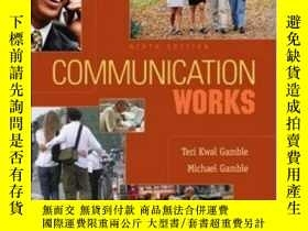 二手書博民逛書店Communication罕見WorksY364682 Gamble, Teri Kwal  Gamble,