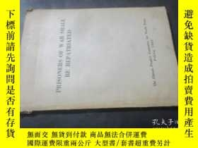 二手書博民逛書店PRISONERS罕見OF WAR SHALL BE REPAT