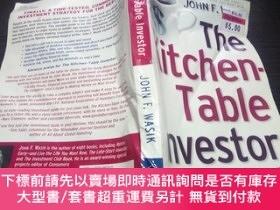 二手書博民逛書店The罕見Kitchen-Table Investor 大32開平裝 原版英法德意等外文書 圖片實拍Y2745