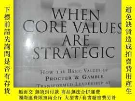 二手書博民逛書店When罕見Core Values Are Strategic: