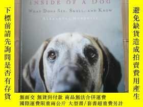 二手書博民逛書店Inside罕見of a Dog: What Dogs See, Smell, and KnowY11775