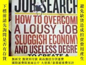 二手書博民逛書店The罕見Subversive Job Search: How