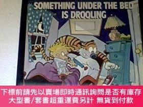 二手書博民逛書店Something罕見Under The Bed Is DroolingY255174 Bill Watter
