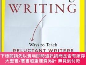 二手書博民逛書店預訂Embracing罕見Writing: Ways To Teach Reluctant Writers In