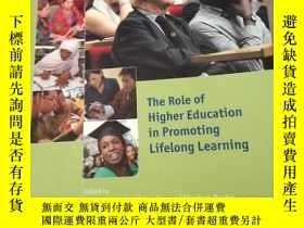 二手書博民逛書店The罕見Role of Higher Education in