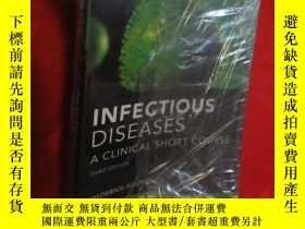 二手書博民逛書店Infectious罕見Diseases: A Clinical Short Course 【16開 】 【詳見圖