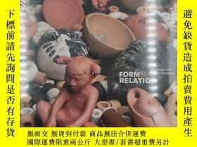 二手書博民逛書店Form罕見and Relation: Contemporary Native CeramicsY19139