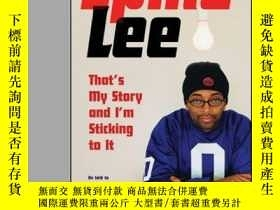 二手書博民逛書店Spike罕見Lee: That s My Story And I m Sticking To ItY3646