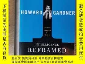 二手書博民逛書店Intelligence罕見reframed multiple intelligence Howard gardn