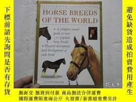 二手書博民逛書店HORSE罕見BREEDS OF THE WORLD (世界馬種) 小16開軟精裝Y14012 出版19