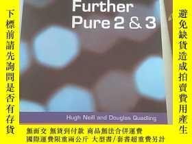 二手書博民逛書店Further罕見Pure 2 and 3 for OCR 外文原版 Y14465