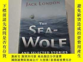 二手書博民逛書店THE罕見SEA WOLF AND SELECTED STORIES:《海狼與短篇小說集》外文Y212829
