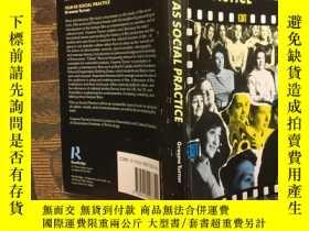 二手書博民逛書店Film罕見as Social Practice (Studie