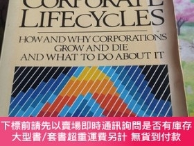 二手書博民逛書店Corporate罕見Lifecycles: How and Why Corporations Grow and