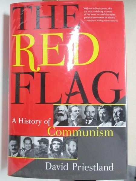 【書寶二手書T2/哲學_KEZ】The Red Flag: A History of Communism_Priestland, David