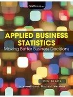 二手書博民逛書店 《Applied Business Statistics: Making Better Business Decisions》 R2Y ISBN:9780470505885│NA