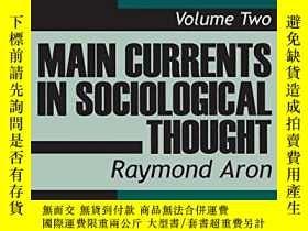 二手書博民逛書店Main罕見Currents In Sociological Thought (volume 2)Y25626