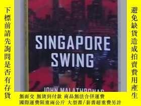 二手書博民逛書店【9品】《罕見Singapore Swing 》 John Ma