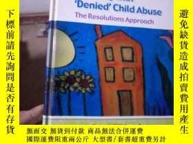 二手書博民逛書店Working罕見with Denied Child ABUS