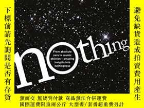 二手書博民逛書店Nothing:罕見Surprising Insights Everywhere From Zero To Obl
