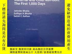 二手書博民逛書店Maternal罕見and Child Nutrition: The First 1000 Days 未拆塑封