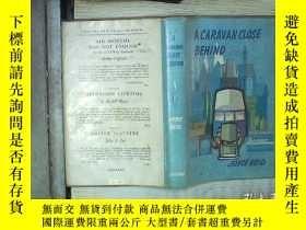 二手書博民逛書店A罕見CARAVAN CLOSE BEHIND(001)Y180