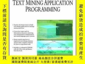 二手書博民逛書店Text罕見Mining Application ProgrammingY23583 Manu Konchad