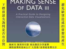 二手書博民逛書店Making罕見Sense of Data III: A Practical Guide to Designing