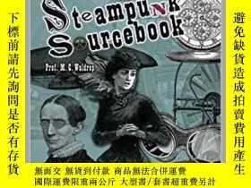 二手書博民逛書店Steampunk罕見Sourcebook 蒸汽朋克原始資料Y2