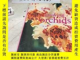 二手書博民逛書店英文原版:growing罕見orchids;The complete practical guide to orc