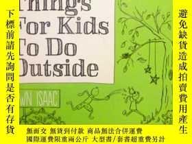 二手書博民逛書店英文原版罕見101 Things for Kids to do Outside 孩子們在戶外可以做的101件事
