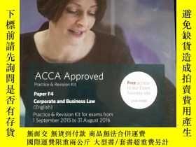 二手書博民逛書店ACCA罕見Approved Practice & Revision Kit F4 Corporate and B