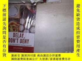 二手書博民逛書店DELAY,罕見DON T DENY 延遲,不要否認(103)Y203004