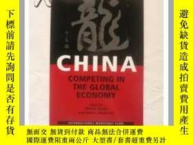 二手書博民逛書店中國:全球經濟競爭China:罕見Competing in th